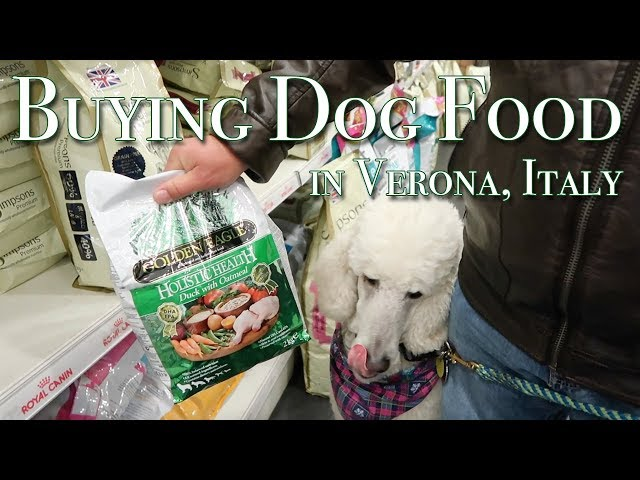 Buying Dog Food in Verona, Italy