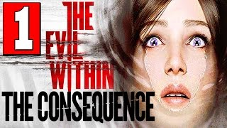The Evil Within The Consequence Walkthrough Part 1 Full Gameplay DLC Let