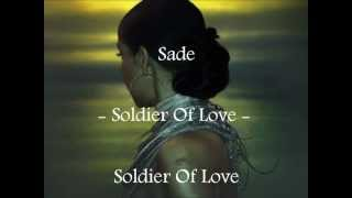 Sade - Soldier Of Love - Letra en Español