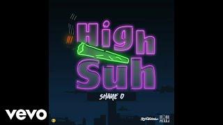 Shane O - High Suh