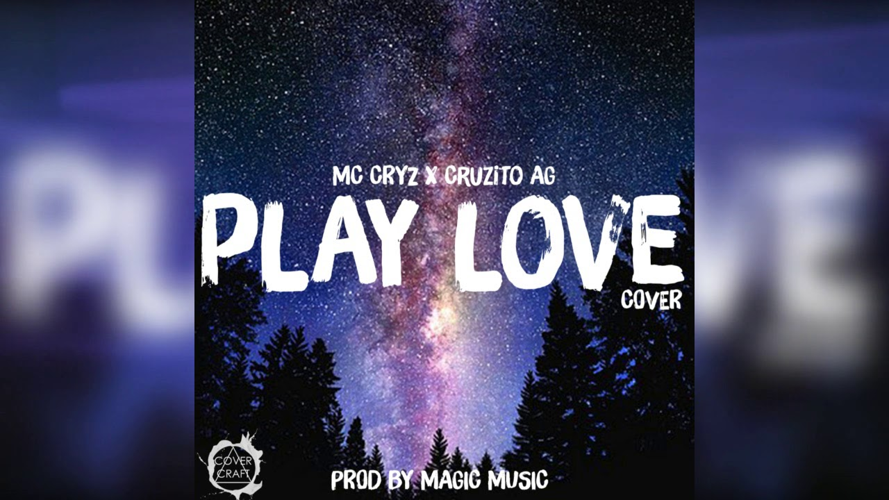 "ZARCORT & TOWN - ""Play Love"" -  (Cover) Mc Cryz Feat. Cruzito AG"