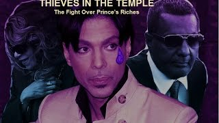 THIEVES IN THE TEMPLE   The Fight for Prince's Money -  REVISED