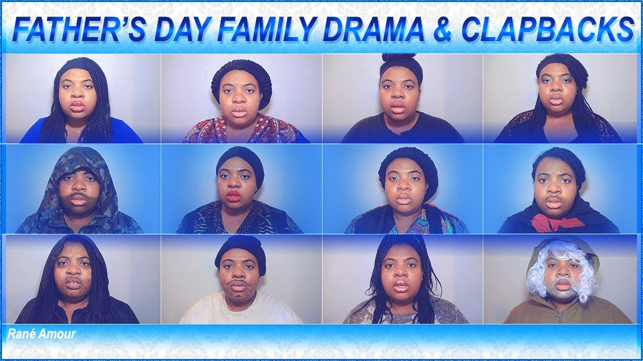 FAMILY DRAMA: EP 32 Father's Day Clapbacks