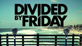 Divided By Friday - Prove It (Lyric Video)