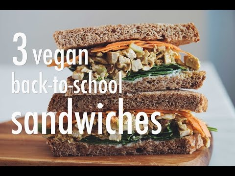 3 VEGAN BACK-TO-SCHOOL SANDWICHES | hot for food