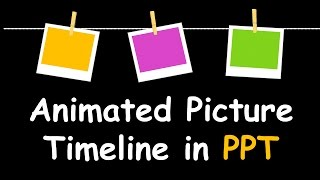 Creative PowerPoint Timeline with Photos - Cool Animation Tutorial