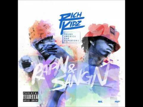 Rich Kidz - RapN  SangN (Full Mixtape) (+Download) 2016