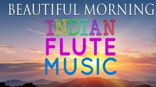 Indian Flute Instrumental Music - Meditation Music | Yoga Music...Most Relaxing