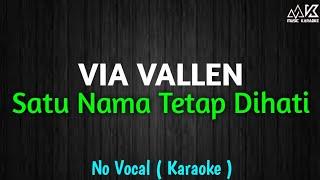 Gambar cover Satu Nama Tetap Dihati Karaoke Via Vallen   HD Audio