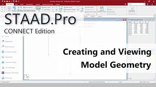 Moving To STAAD.Pro CONNECT Edition: 03 Create And View Model Geometry