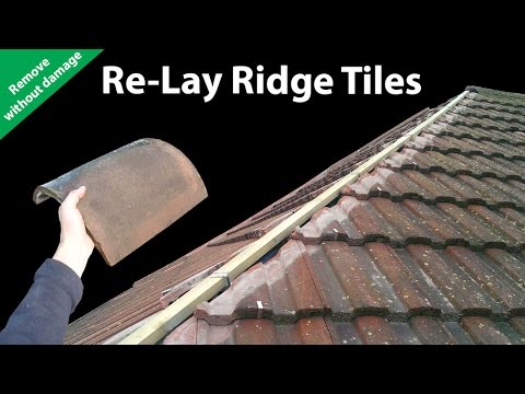 How to Re-lay Ridge Tiles - Remove Ridges Without Breaking