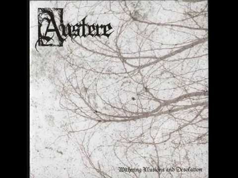 Austere - Withering Illusions And Desolation (2007)