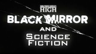 Black Mirror and The History of Science Fiction