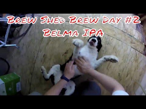 Brew Shed Brew Day - Belma IPA