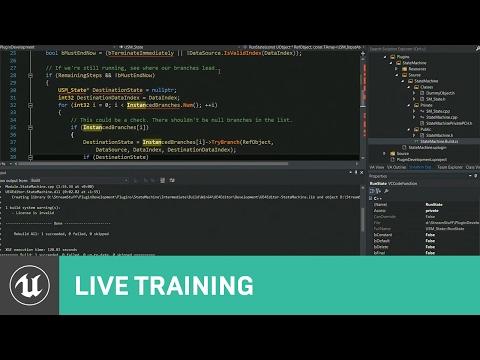 C++ Plugin Based State Machine: Game Code | 01 | Live Training | Unreal  Engine
