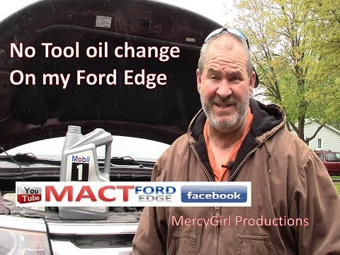 No Tool Oil Change With My Ford Edge