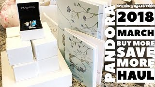 PANDORA Spring Collection 2018: March Buy More Save More Haul