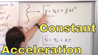 01 - Motion with Constant Acceleration in Physics (Constant Acceleration Equations)