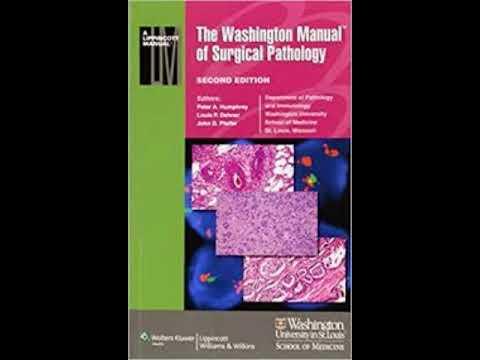 the washington manual of surgical pathology youtube rh youtube com washington manual of surgical pathology 3rd edition washington manual of surgical pathology 3rd edition