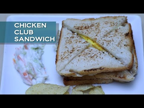 Chicken Club Sandwich | Learn To Cook In A Minute | Healthy Cooking Videos By Food Fiesta