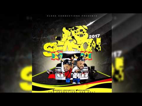 Jab Season 2017 by Close Connections (Spice Mas Mix)