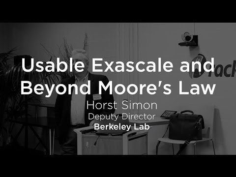 Usable Exascale and Beyond Moore's Law