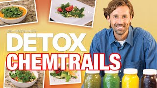 HOW TO DETOX CHEMTRAILS AND HEAVY METALS