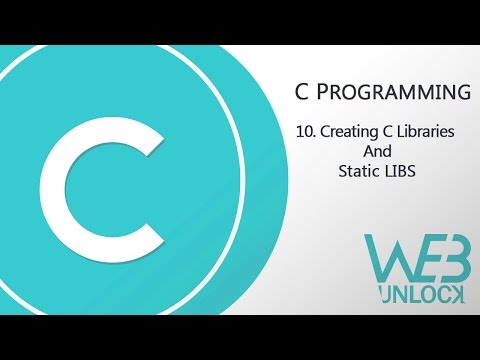 C Programming | Creating C Libraries and Static LIBS