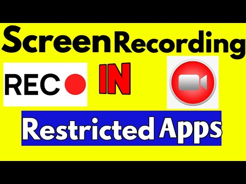 How To Screen Record In Restricted Apps Without Root