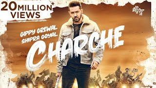 CHARCHE ( Full Video ) Gippy Grewal | Neha Sharma | Shipra Goyal | Babbal Rai | Rakesh Mehta