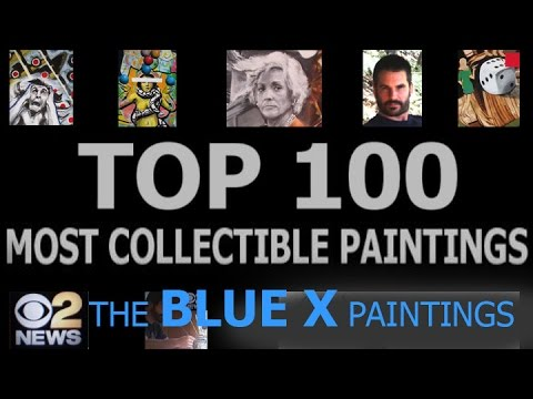 TOP 100 MOST COLLECTIBLE PAINTINGS: The BLUE X paintings.