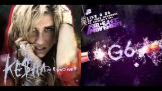 """We R Like A G6""  Ke$ha vs Far East Movement (BadMash)"