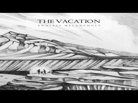 Endless Melancholy - The Vacation (Full Album)