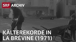La Brévine - der kälteste Ort der Schweiz (1971) | SRF Archiv