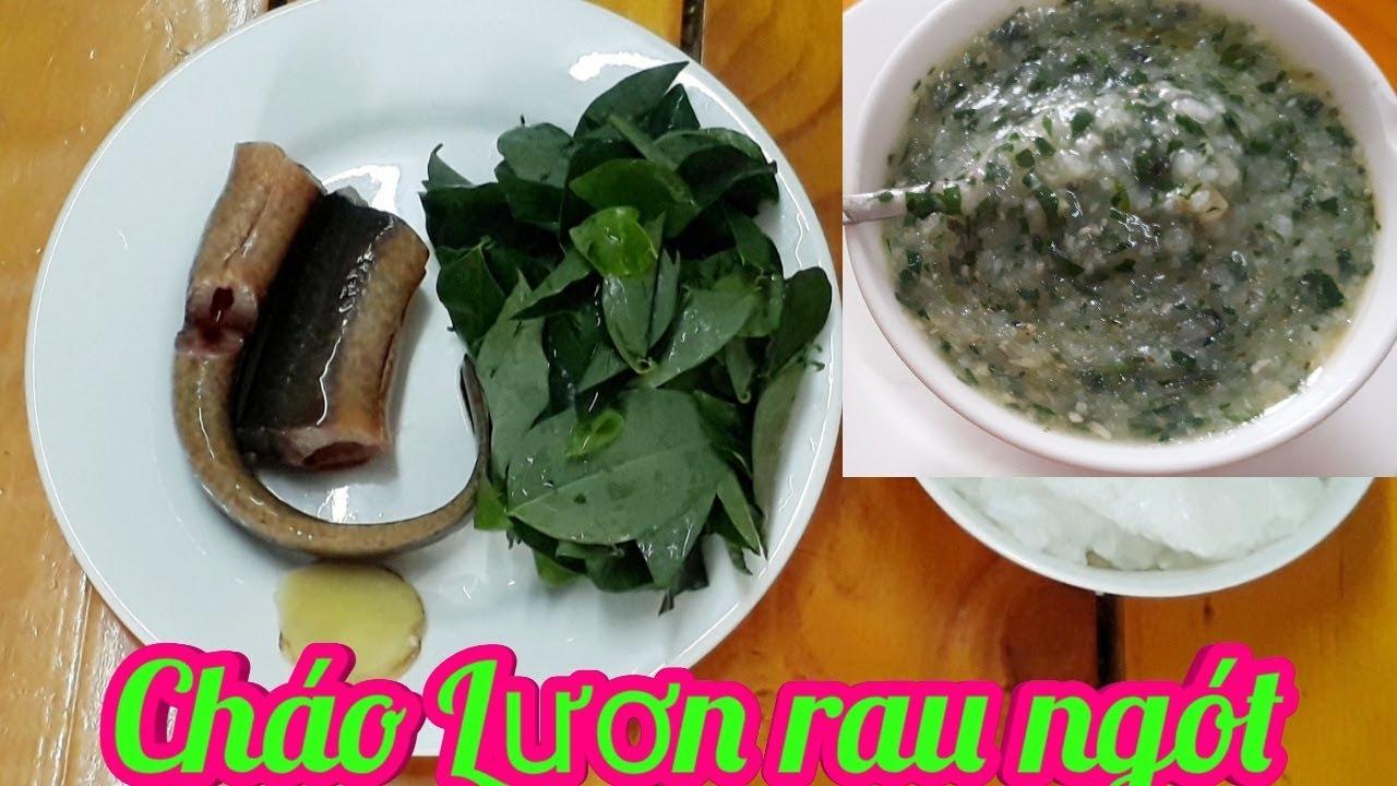 Cách nấu Cháo Lươn rau Ngót cho bé  Thanh Tâm Food