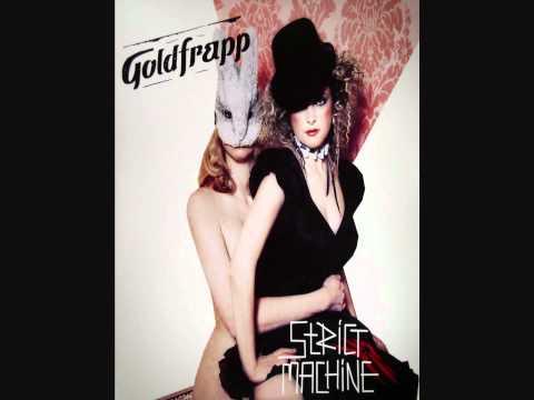 Goldfrapp  Strict Machine HQ