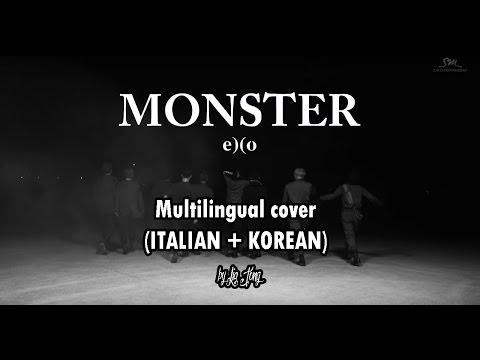 Monster - EXO (엑소) || Multilingual cover (ITALIAN + KOREAN) by Lia Jung