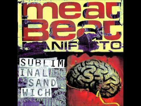 Meat Beat Manifesto -  Mad Bomber The Woods