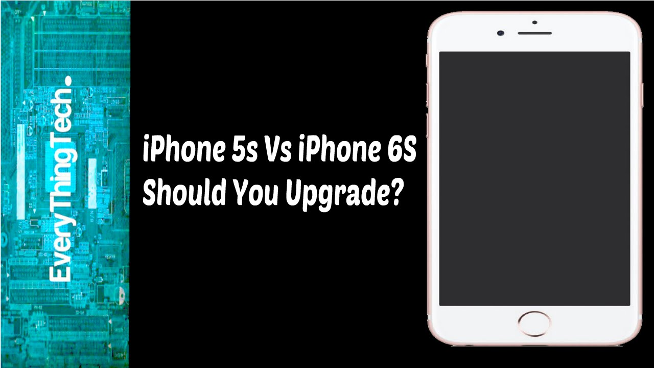 iphone 6s upgrade iphone 5s vs iphone 6s should you upgrade 11509