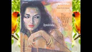 La Paloma (My Love) - Norman Luboff Choir
