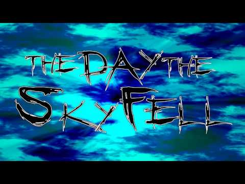 Forgive, but Never Forget - The Day The Sky Fell