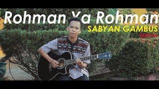 Rohman Ya Rohman Gitar Instrumental [ versi Sabyan Gambus ] #Ramadhan