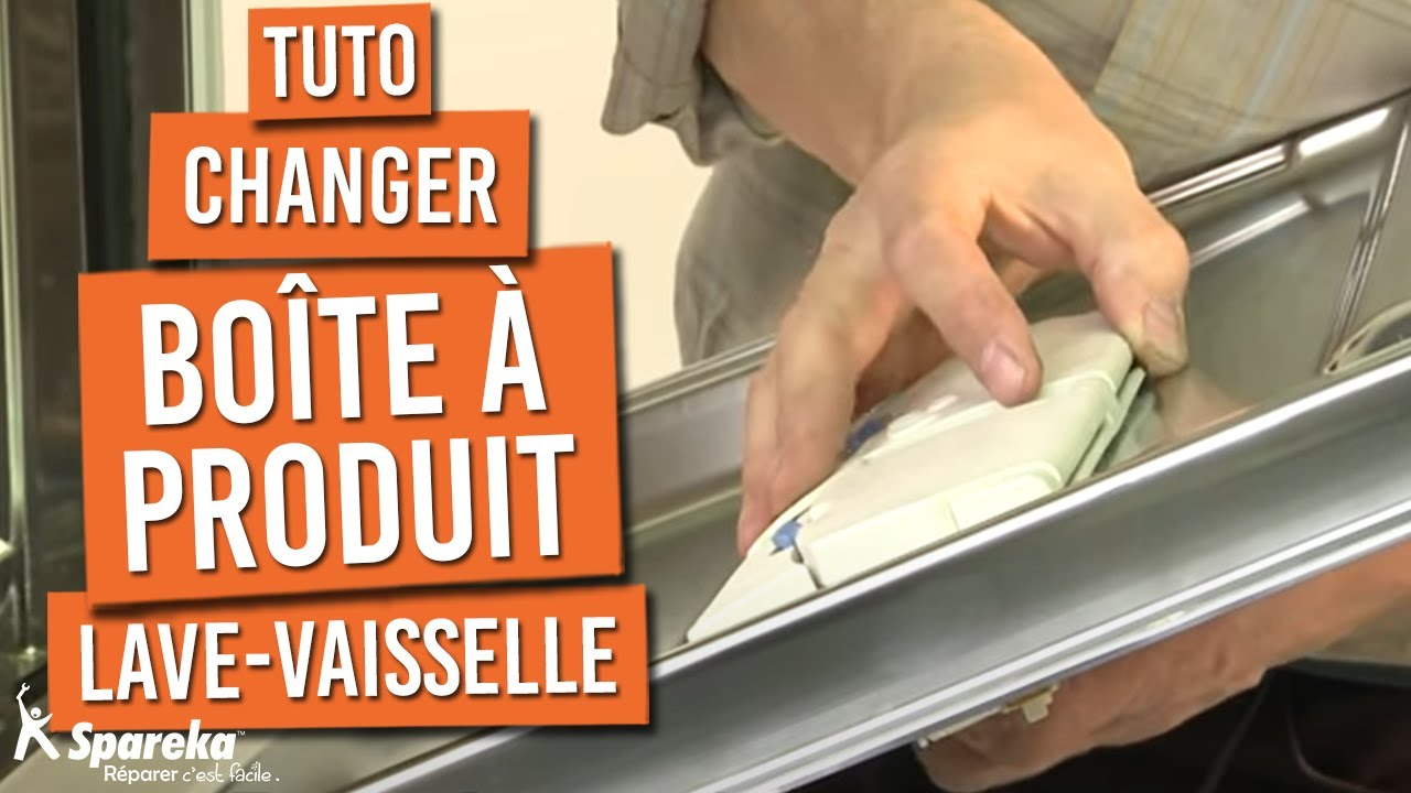 Remplacer La Boite A Produit De Votre Lave Vaisselle Youtube