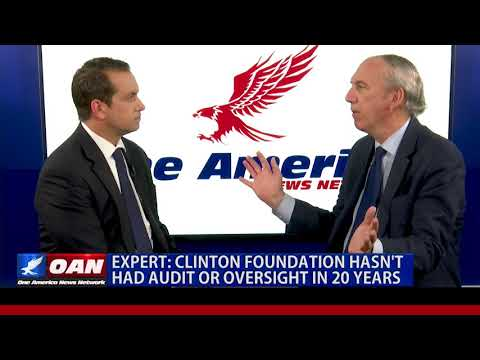 Expert: Clinton Foundation Hasn't Had Audit or Oversight in 20 Years