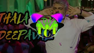Deepavali Thala Deepavali Tamil Remix Song// Theku Seamayila Dj Ice // Thala Ajith