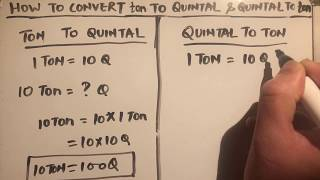 HOW TO CONVERT TON TO QUINTAL AND QUINTAL TO TON