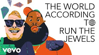 Run The Jewels - The World According To Run The Jewels