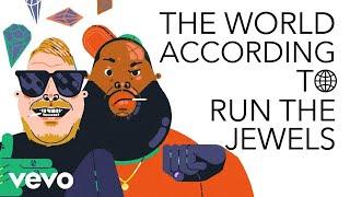 Run The Jewels - The World According To Run The Jewels