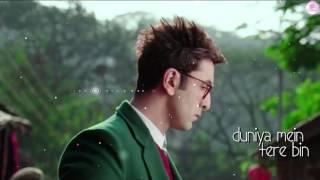 Zinda rahe ke kya karu BY Arijit Singh   Jagga Jasoos  Ranbir Kapoor   Katrina Kaif   Pritam   Video