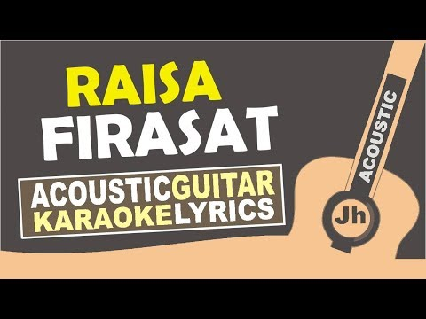 Raisa - Firasat (Karaoke Acoustic) Tanpa Vokal